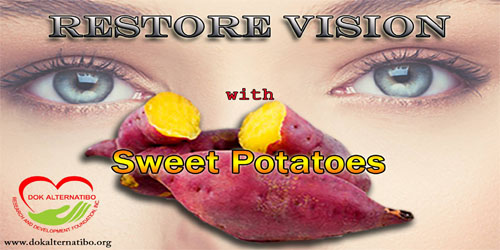 The Amazing Facts about Sweet Potatoes on How to Prevent Blindness