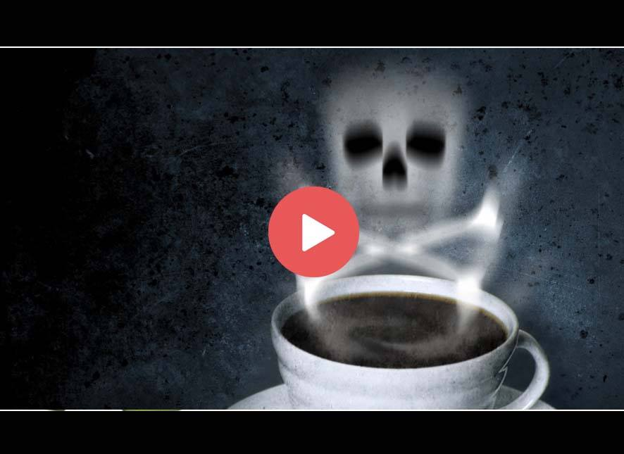 When your cup of coffee becomes cup of death!