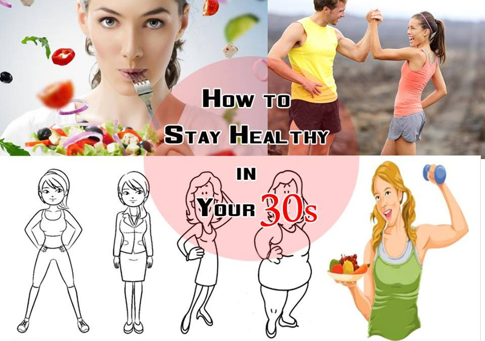 How to Stay Healthy in Your 30s