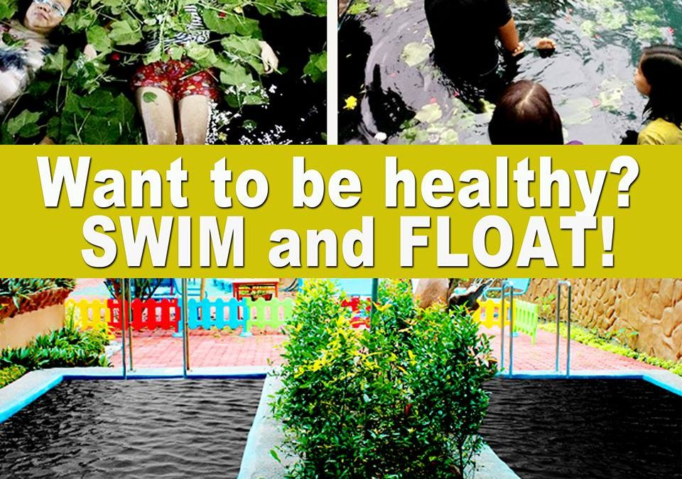 Want to be healthy? SWIM and FLOAT!