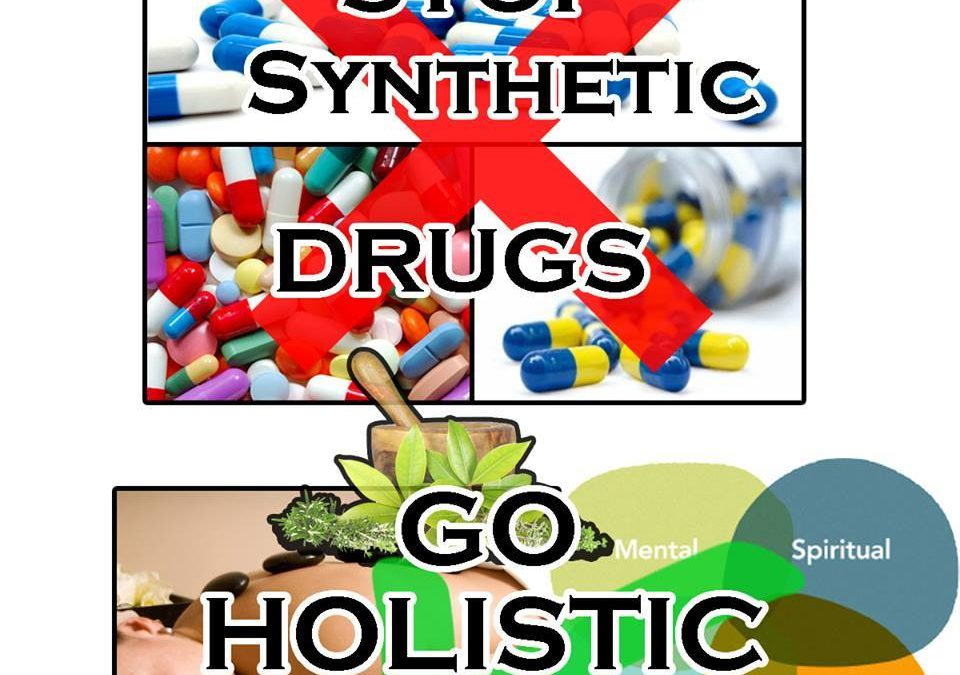 STOP Synthetic Drugs, GO Holistic